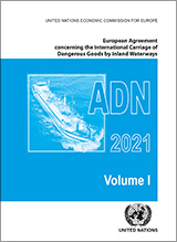 ADN 2021 European Agreement Concerning the International Carriage of Dangerous Goods by Inland Waterways (ADN)