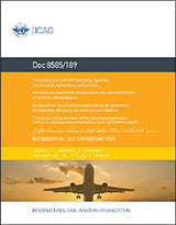 ICAO Designators for Aircraft Operating Agencies, Aeronautical Authorities and Services 192nd Edition (Doc 8585)